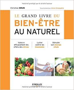 Le grand livre du bien être au naturel